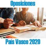 Oposiciones 2020 País Vasco: PUBLICADA CONVOCATORIA