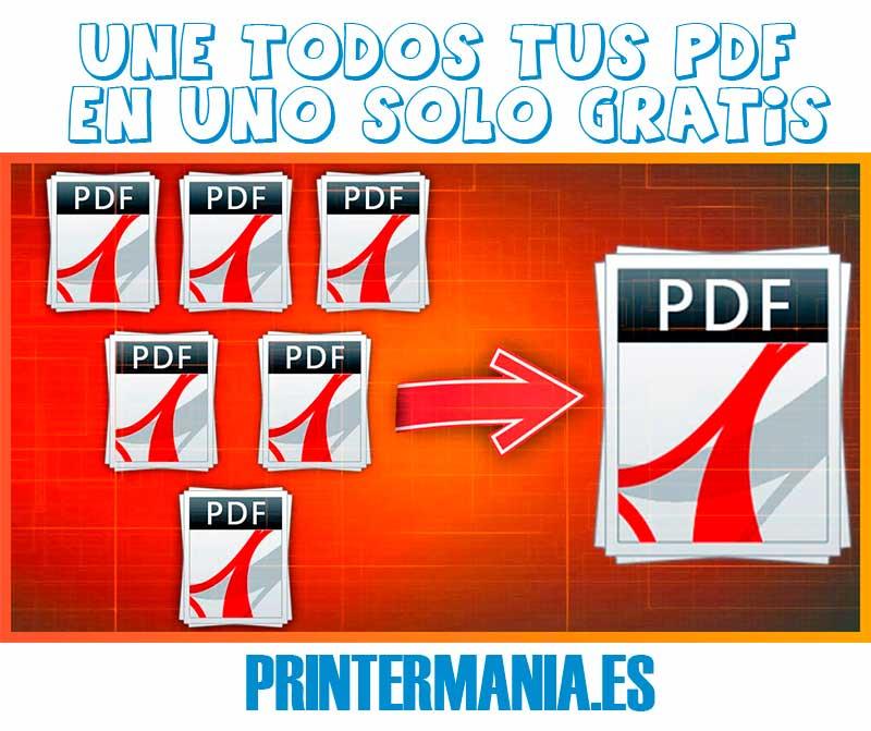 Los 7 Mejores Programas Para Juntar Pdf Gratis Y Online Printermanía